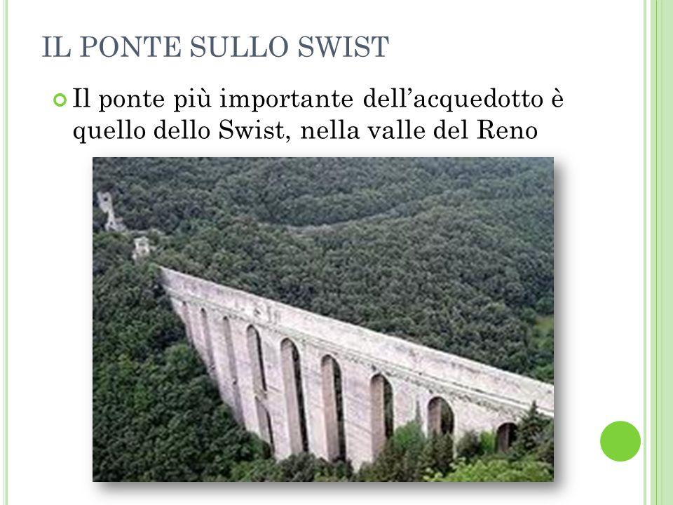 IL PONTE SULLO SWIST Il ponte più importante dell'acquedotto è quello dello Swist, nella valle del Reno.