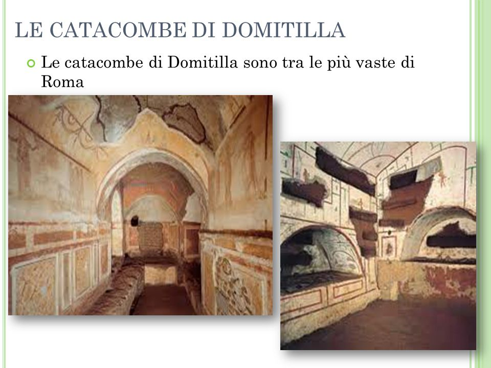 LE CATACOMBE DI DOMITILLA