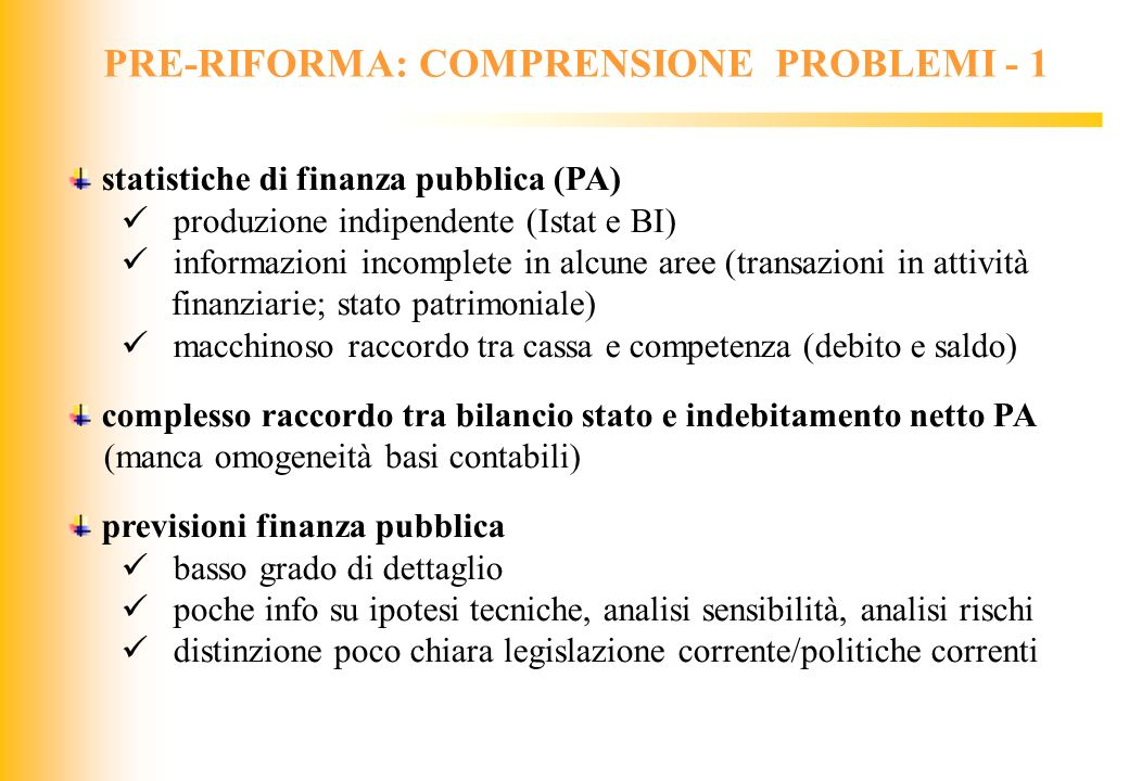 PRE-RIFORMA: COMPRENSIONE PROBLEMI - 1