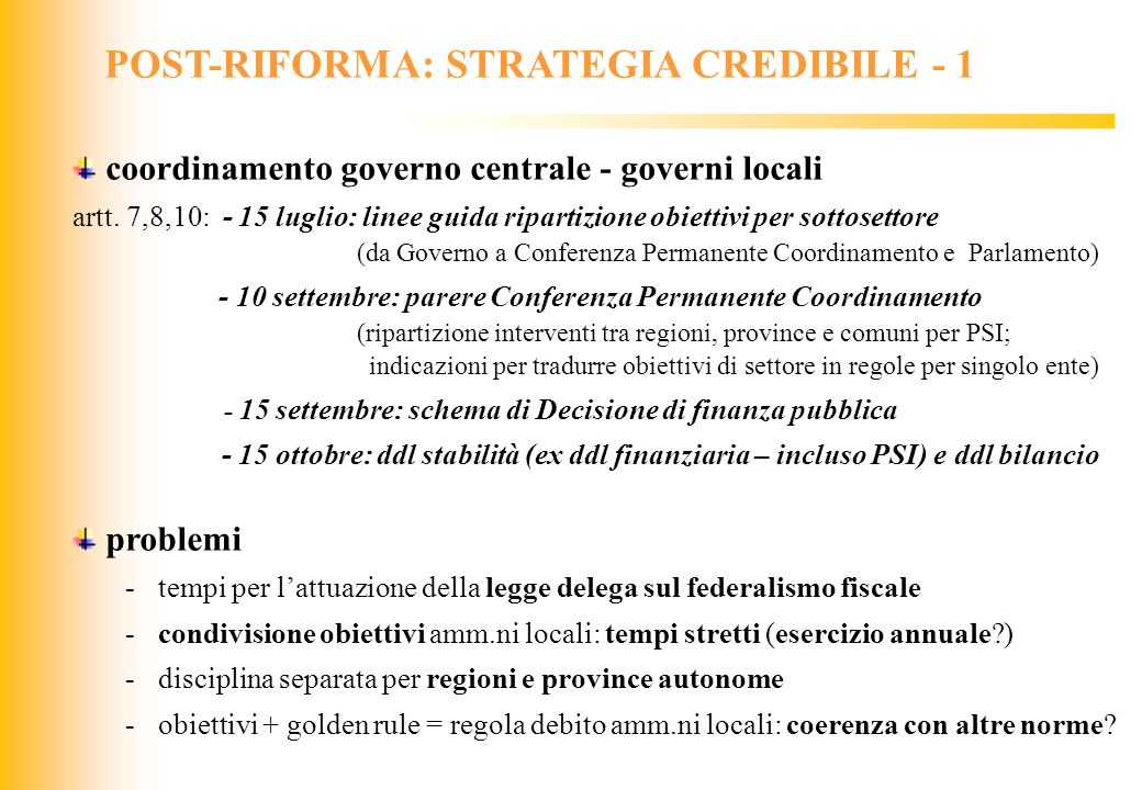 POST-RIFORMA: STRATEGIA CREDIBILE - 1