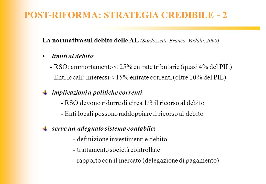 POST-RIFORMA: STRATEGIA CREDIBILE - 2
