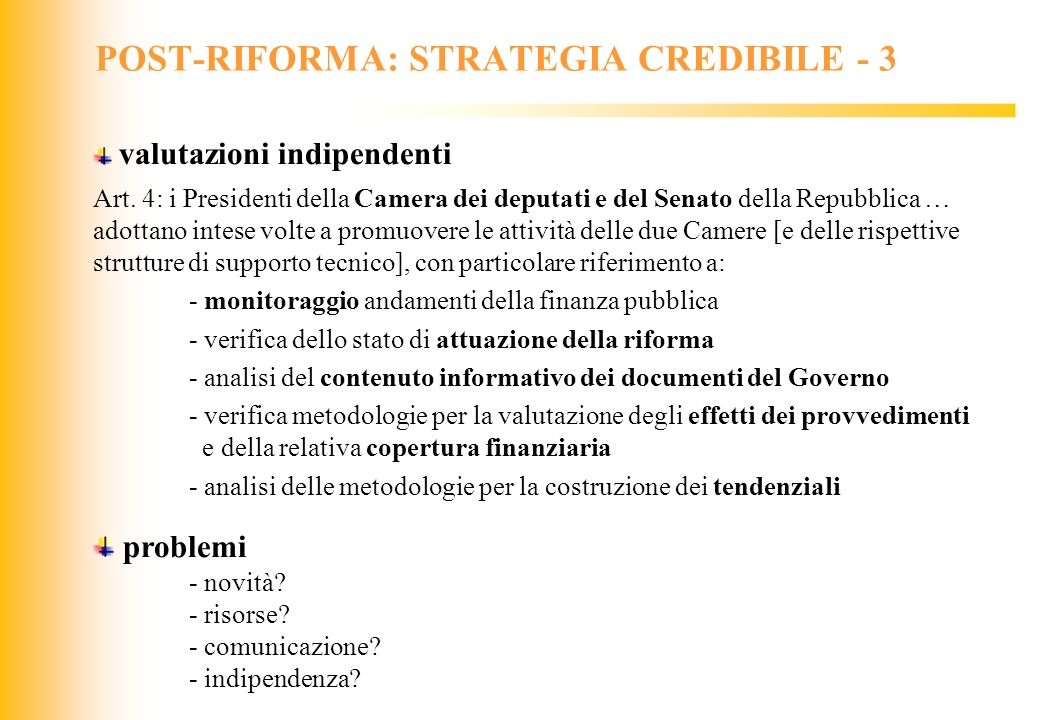 POST-RIFORMA: STRATEGIA CREDIBILE - 3