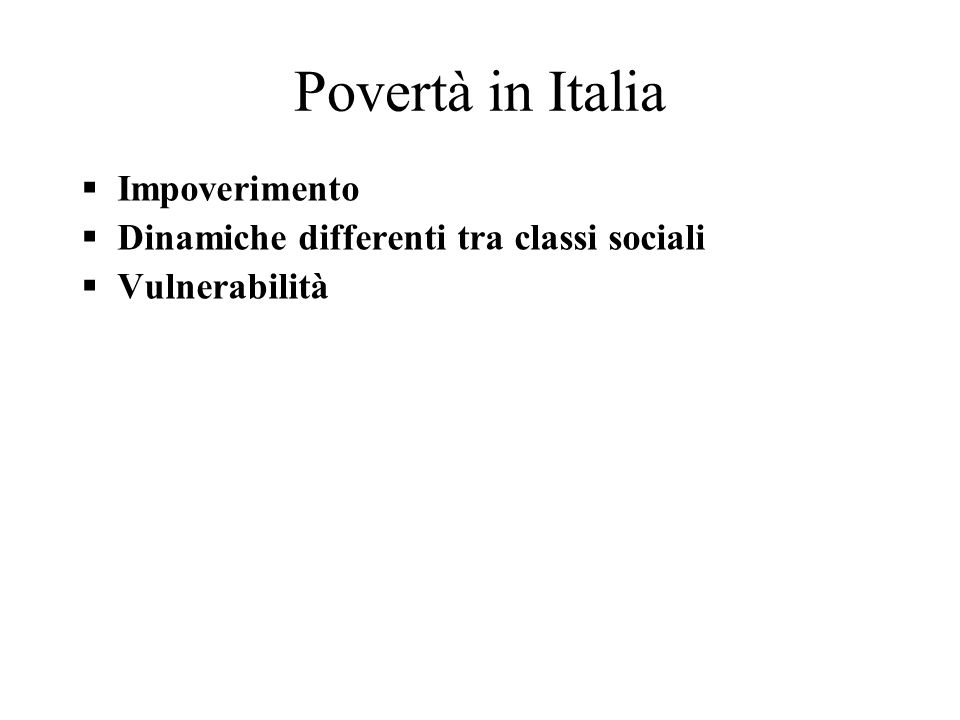 Povertà in Italia Impoverimento