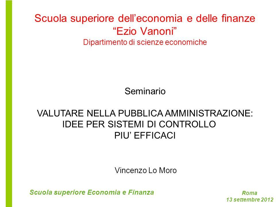 Scuola superiore dell'economia e delle finanze Ezio Vanoni Dipartimento di scienze economiche