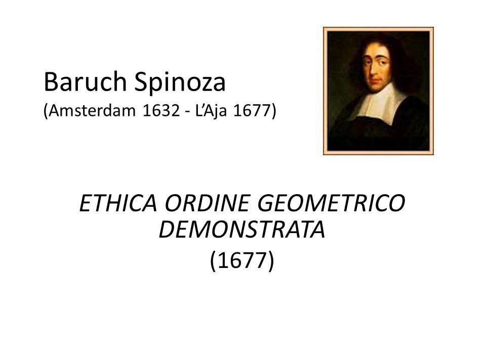 Baruch Spinoza (Amsterdam 1632 - L'Aja 1677)
