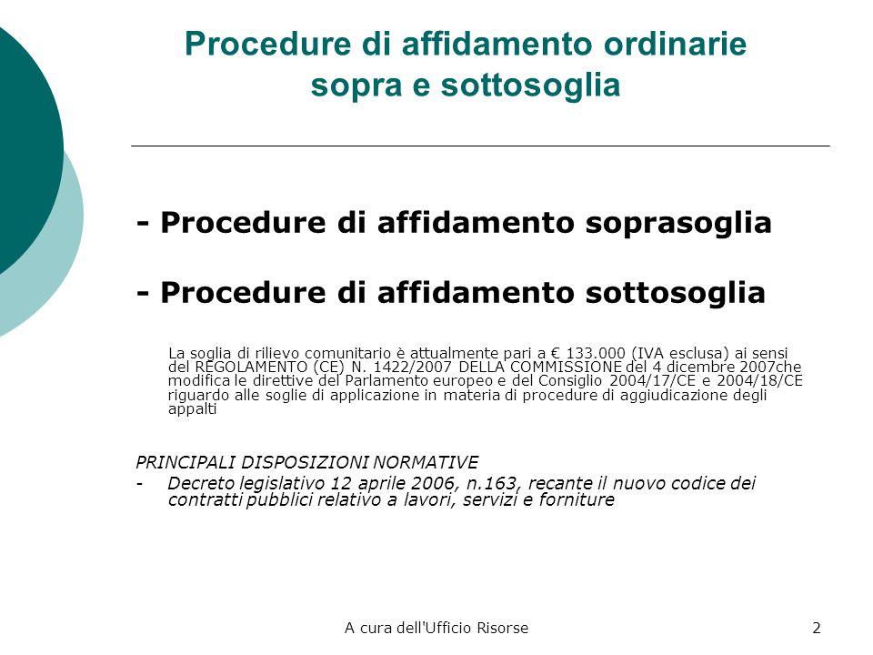 Procedure di affidamento ordinarie sopra e sottosoglia