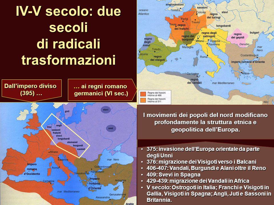 IV-V secolo: due secoli di radicali trasformazioni