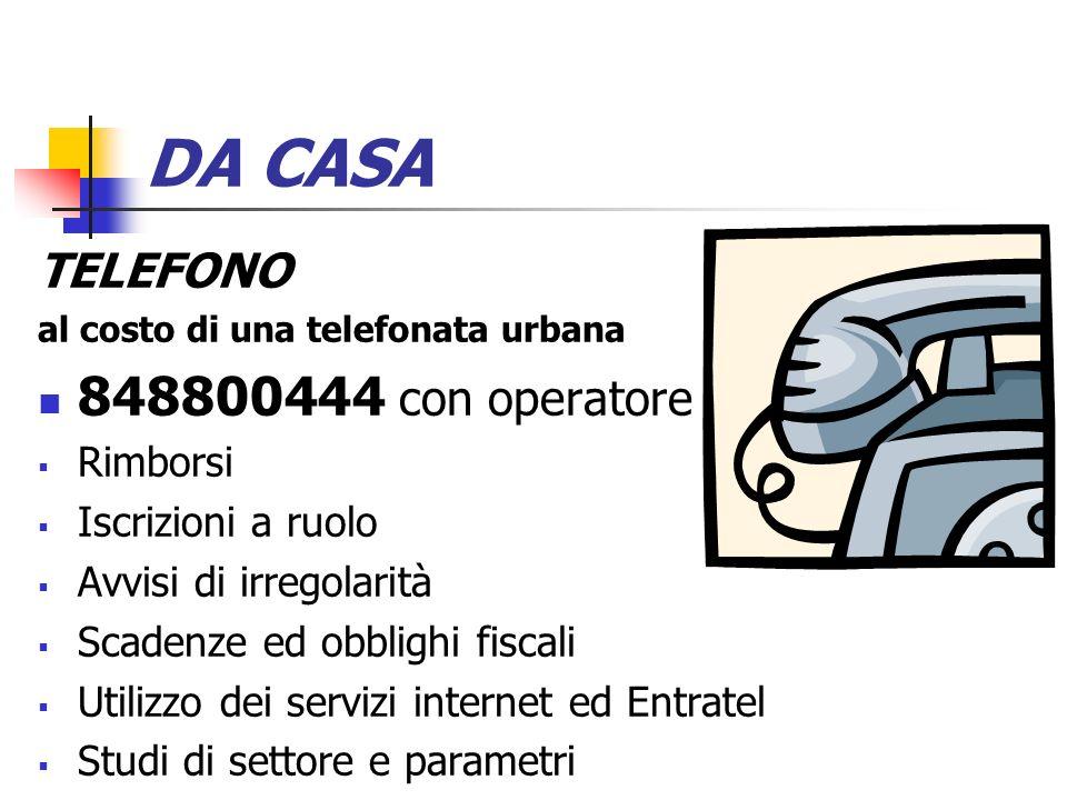 DA CASA 848800444 con operatore TELEFONO Rimborsi Iscrizioni a ruolo