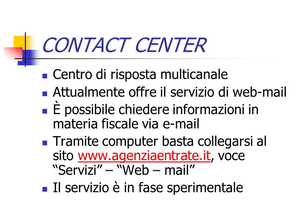 CONTACT CENTER Centro di risposta multicanale