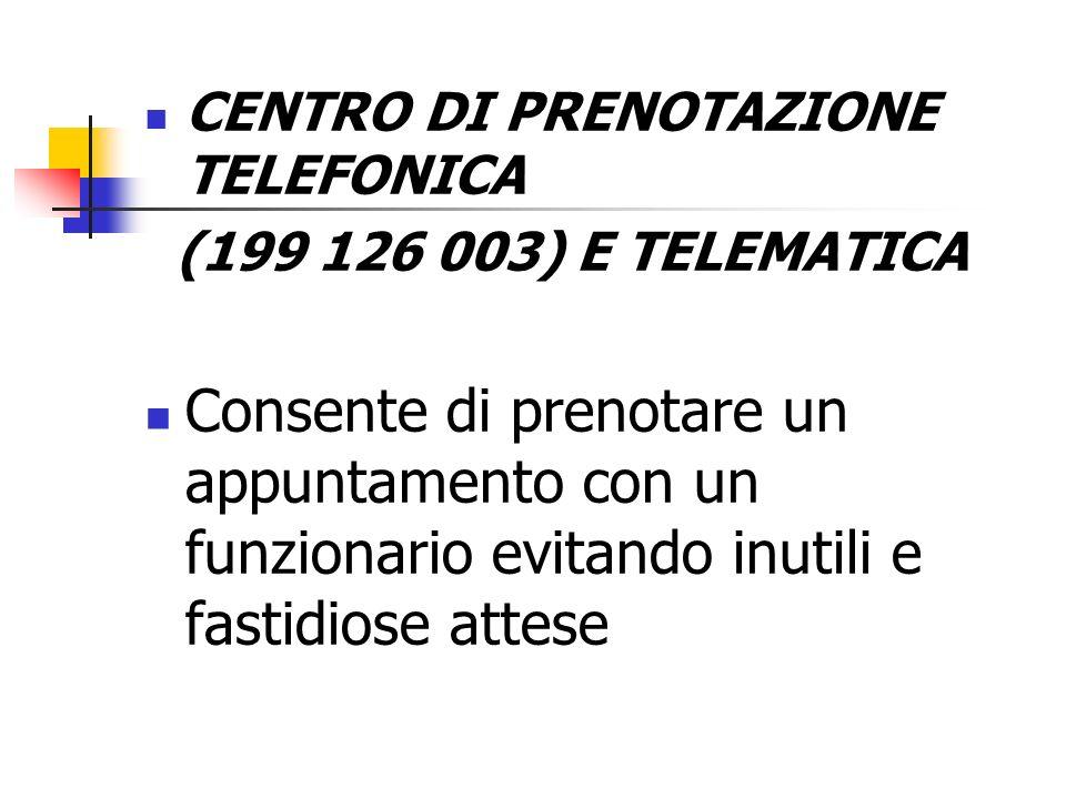 CENTRO DI PRENOTAZIONE TELEFONICA