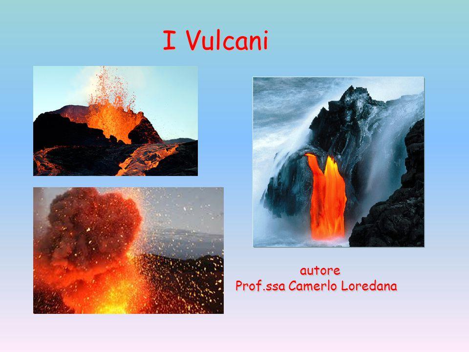I Vulcani autore Prof.ssa Camerlo Loredana