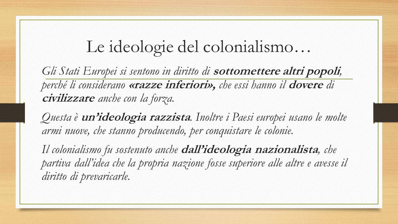 Le ideologie del colonialismo…