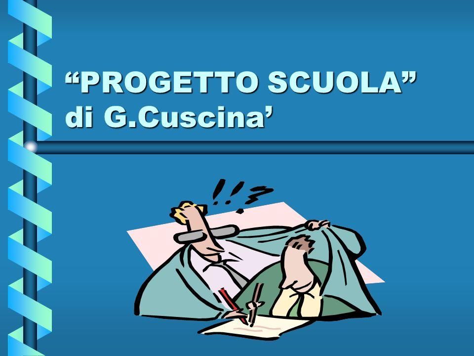PROGETTO SCUOLA di G.Cuscina'