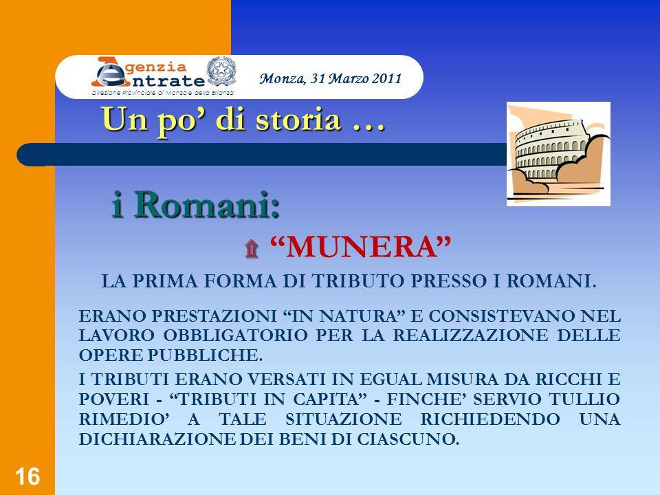 LA PRIMA FORMA DI TRIBUTO PRESSO I ROMANI.