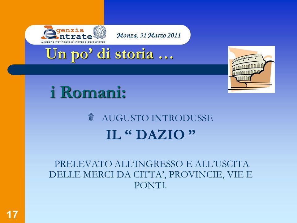 i Romani: Un po' di storia … IL DAZIO ۩ AUGUSTO INTRODUSSE