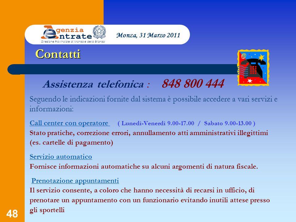 Contatti Assistenza telefonica : 848 800 444