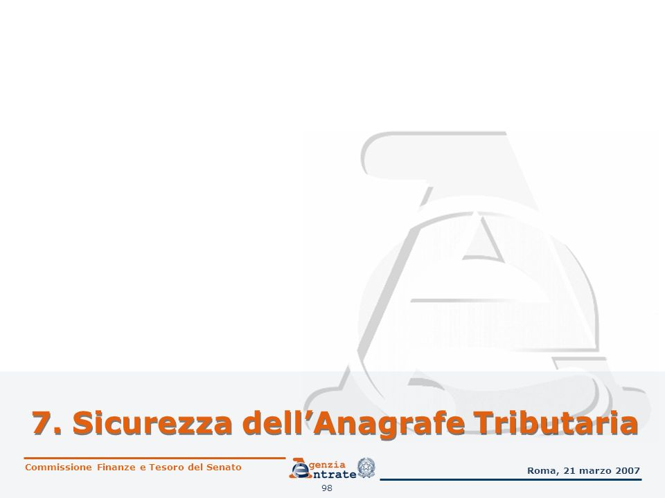 7. Sicurezza dell'Anagrafe Tributaria