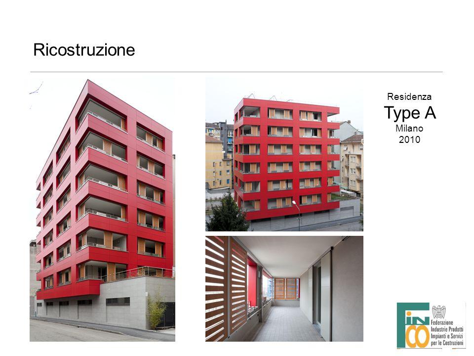 Ricostruzione Residenza Type A Milano 2010