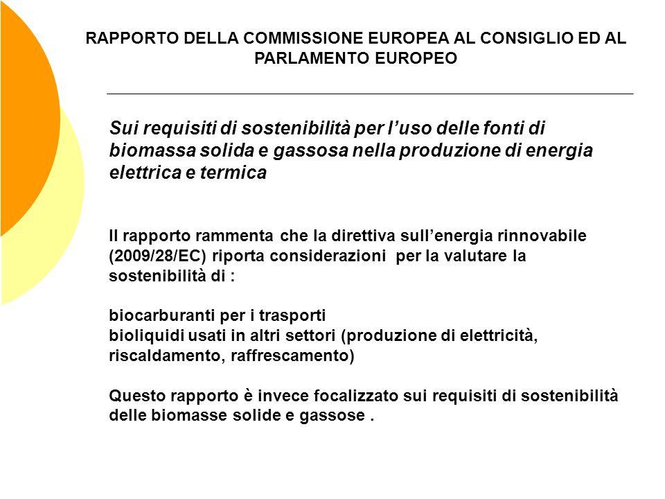 RAPPORTO DELLA COMMISSIONE EUROPEA AL CONSIGLIO ED AL PARLAMENTO EUROPEO