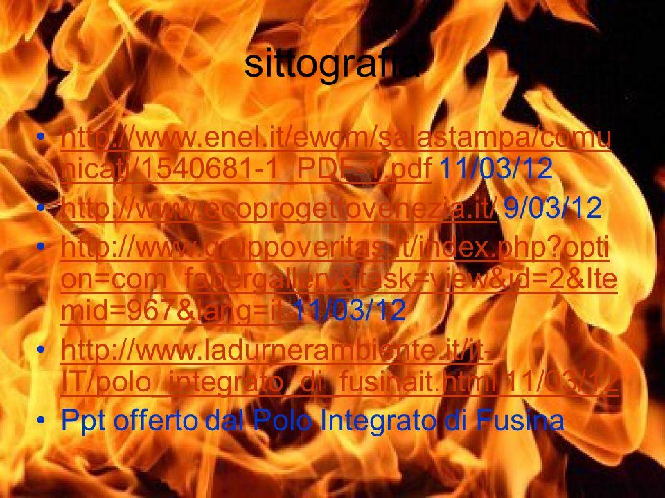 sittografia http://www.enel.it/ewcm/salastampa/comunicati/1540681-1_PDF-1.pdf 11/03/12. http://www.ecoprogettovenezia.it/ 9/03/12.