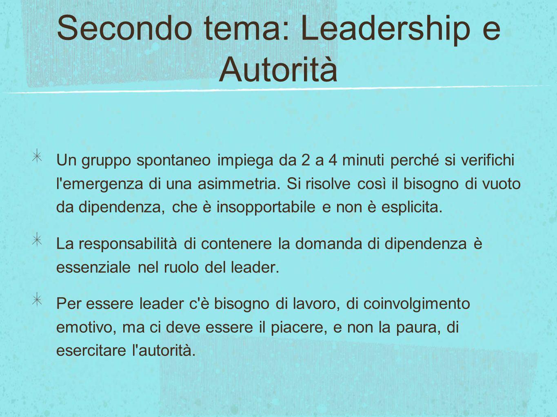 Secondo tema: Leadership e Autorità