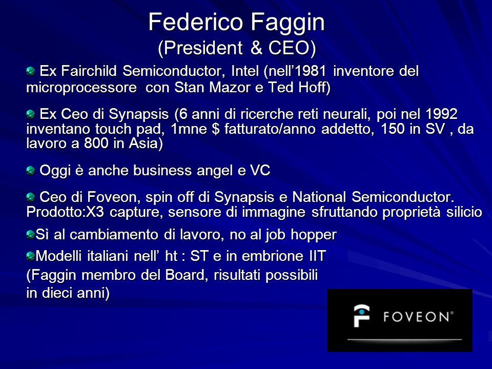 Federico Faggin (President & CEO)