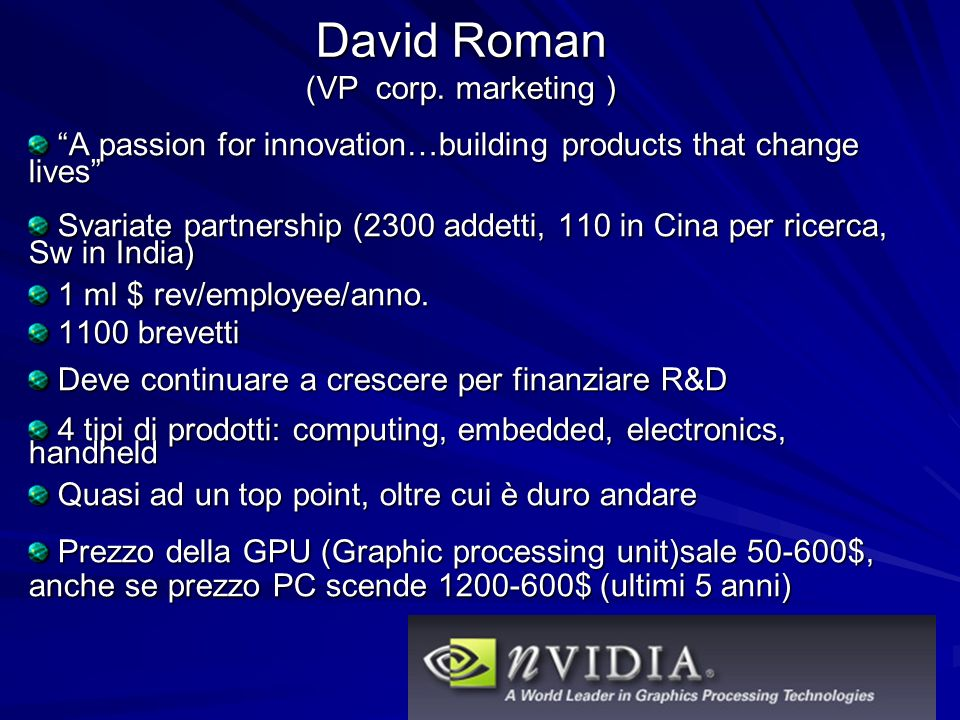 David Roman (VP corp. marketing )