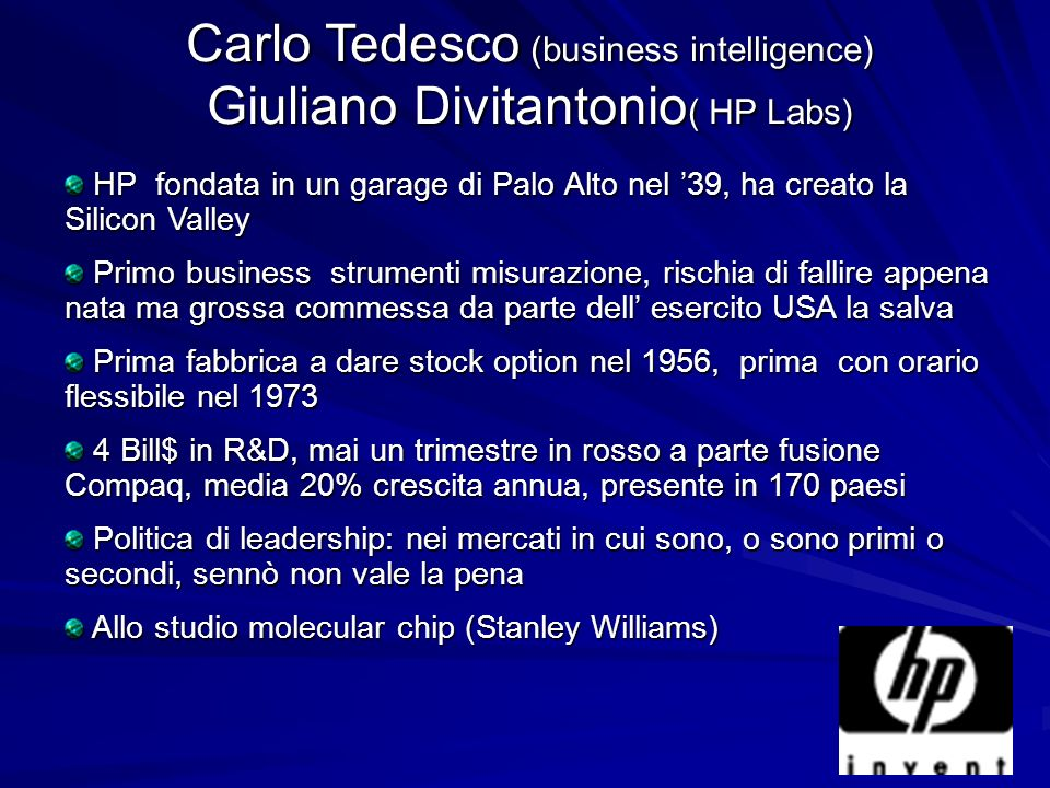 Carlo Tedesco (business intelligence) Giuliano Divitantonio( HP Labs)