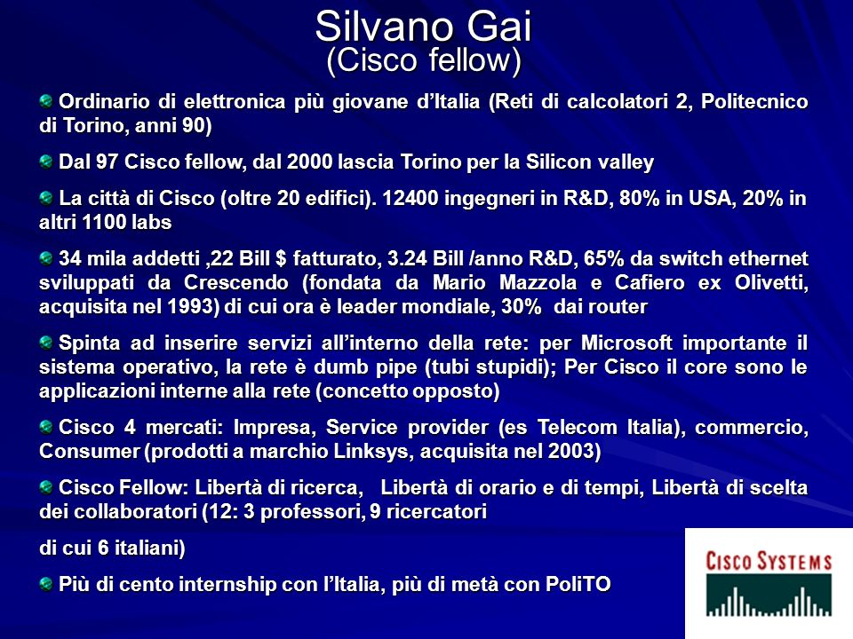 Silvano Gai (Cisco fellow)