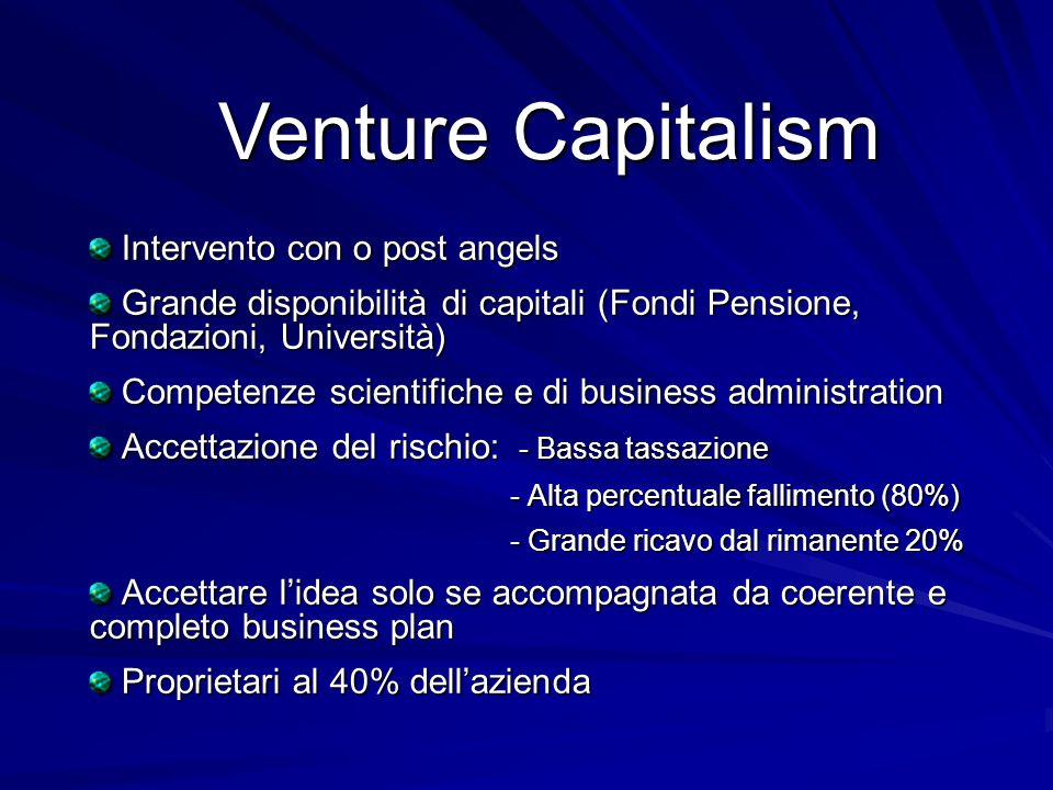 Venture Capitalism Intervento con o post angels