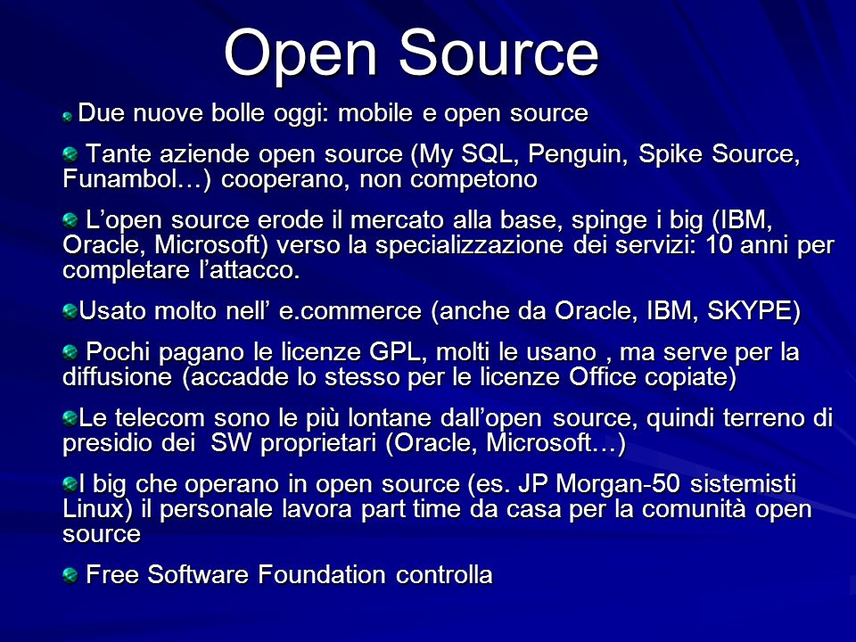Open Source Due nuove bolle oggi: mobile e open source.