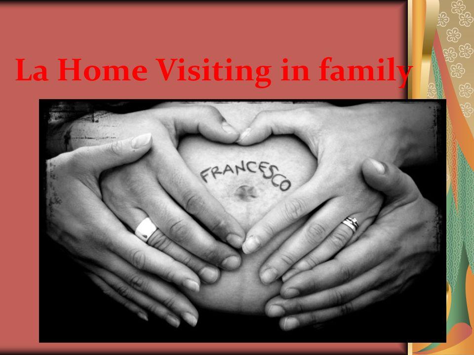 La Home Visiting in family