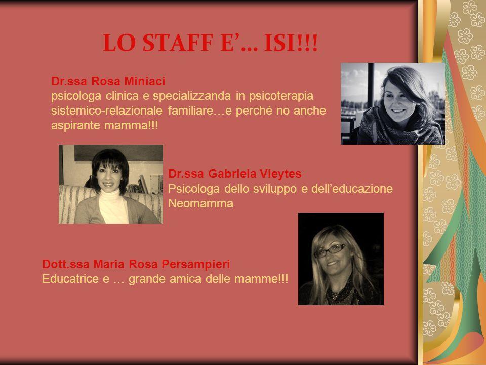 LO STAFF E'… ISI!!! Dr.ssa Rosa Miniaci