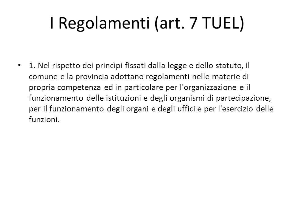 I Regolamenti (art. 7 TUEL)