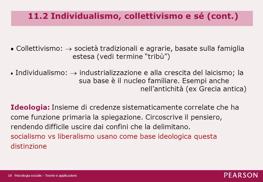 11.2 Individualismo, collettivismo e sé (cont.)