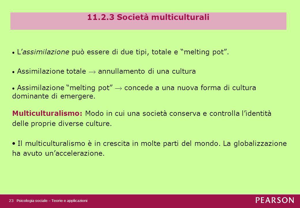 11.2.3 Società multiculturali