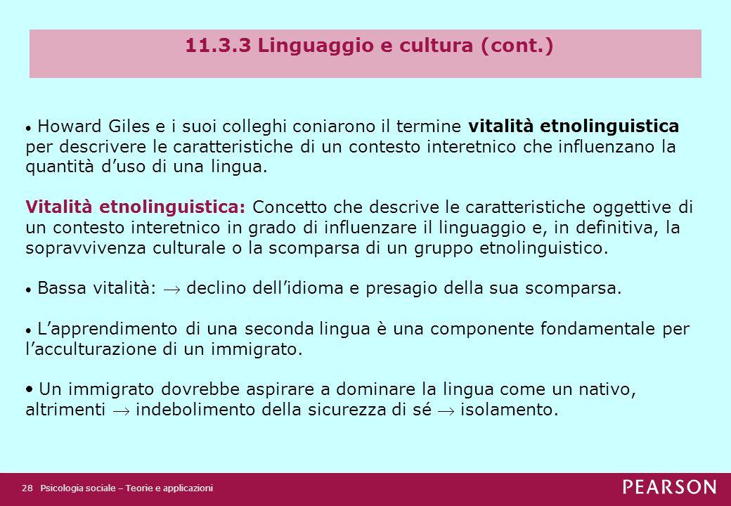 11.3.3 Linguaggio e cultura (cont.)