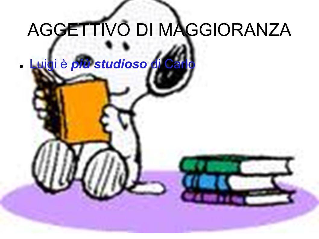 AGGETTIVO DI MAGGIORANZA