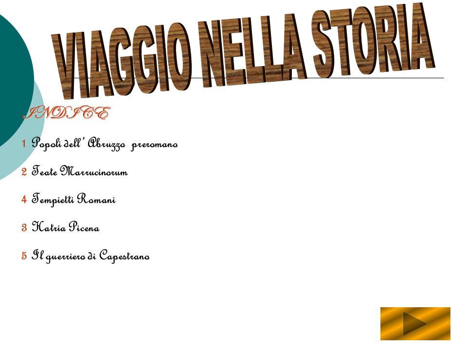VIAGGIO NELLA STORIA INDICE 1 Popoli dell' Abruzzo preromano