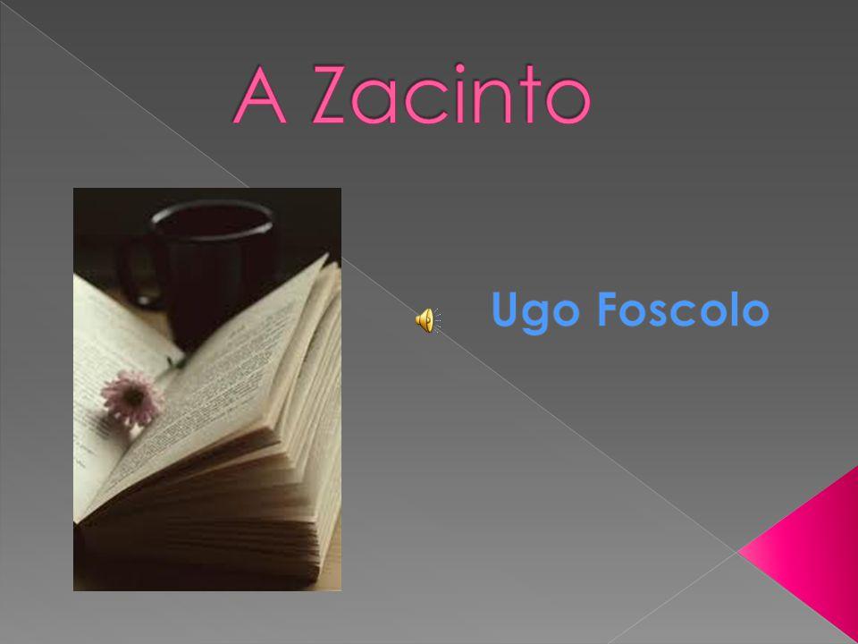 A Zacinto Ugo Foscolo