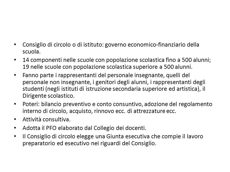 Consiglio di circolo o di istituto: governo economico-finanziario della scuola.