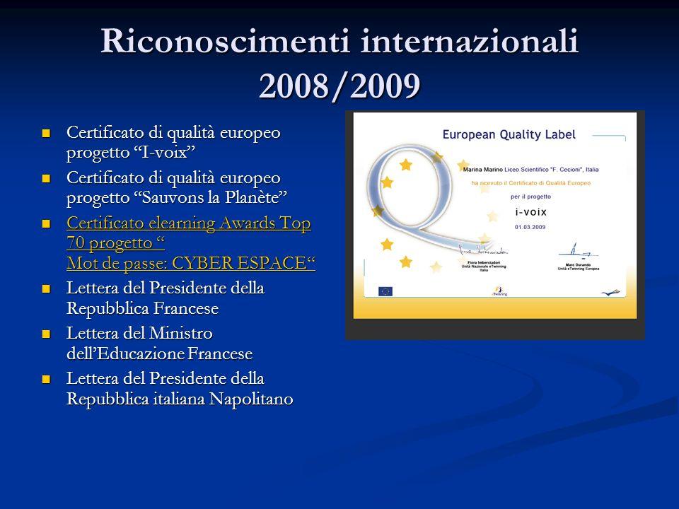 Riconoscimenti internazionali 2008/2009