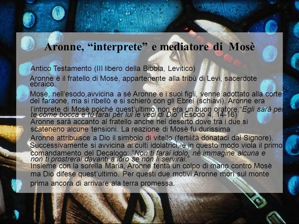 Aronne, interprete e mediatore di Mosè