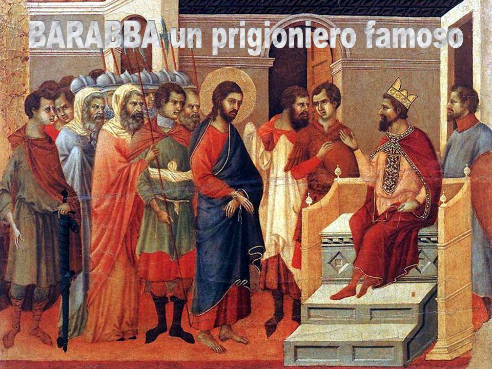 BARABBA un prigioniero famoso
