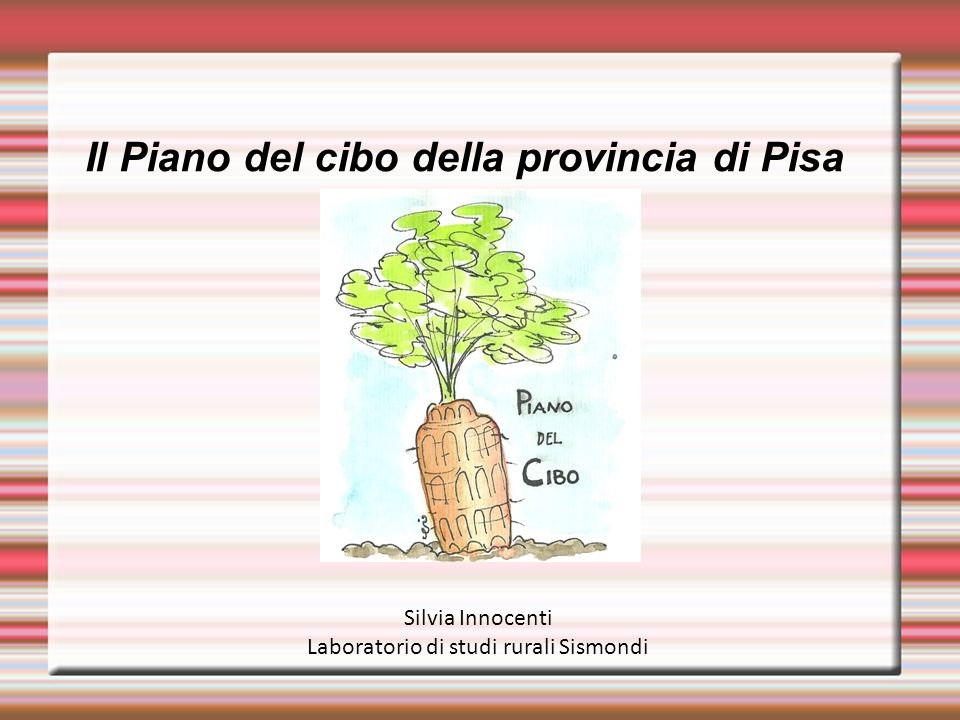 Il Piano del cibo della provincia di Pisa