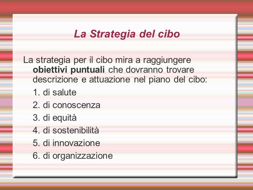 La Strategia del cibo