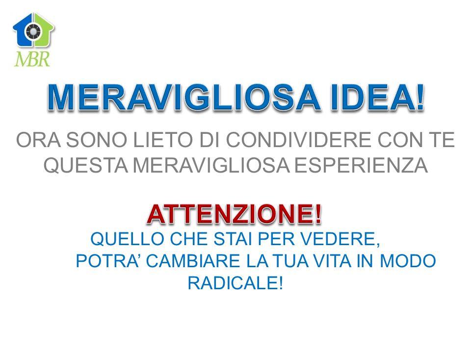 MERAVIGLIOSA IDEA! ATTENZIONE! ORA SONO LIETO DI CONDIVIDERE CON TE