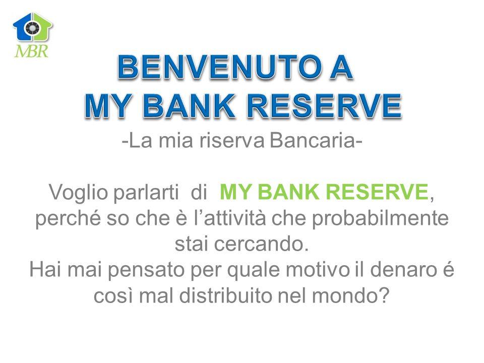 La mia riserva Bancaria-