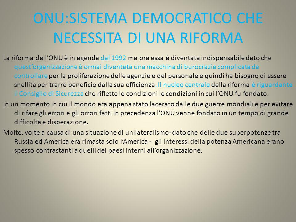 ONU:SISTEMA DEMOCRATICO CHE NECESSITA DI UNA RIFORMA