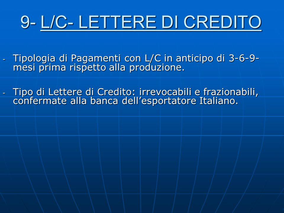 9- L/C- LETTERE DI CREDITO